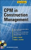 CPM in Construction Management, Seventh Edition